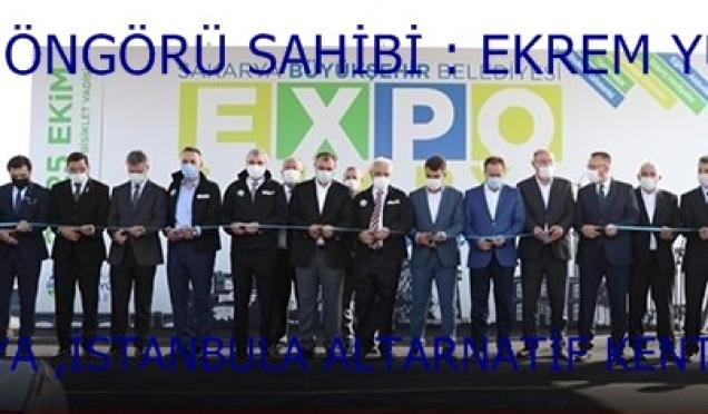 EXPO 2020 SAKARYA'DA . .